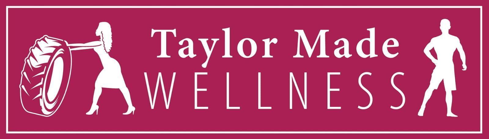 Taylor Made Wellness